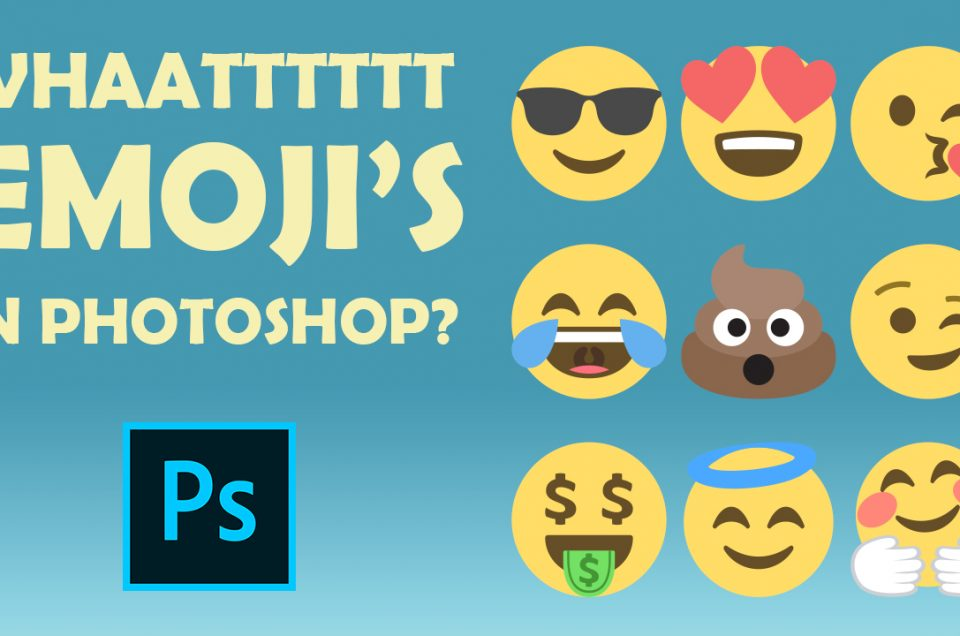 Emojis in Adobe Photoshop CC and Bonus Tips!