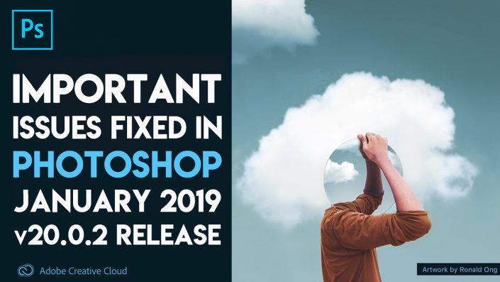 Important Issues Fixed in Adobe Photoshop CC 2019 v20.0.2 (January Release)